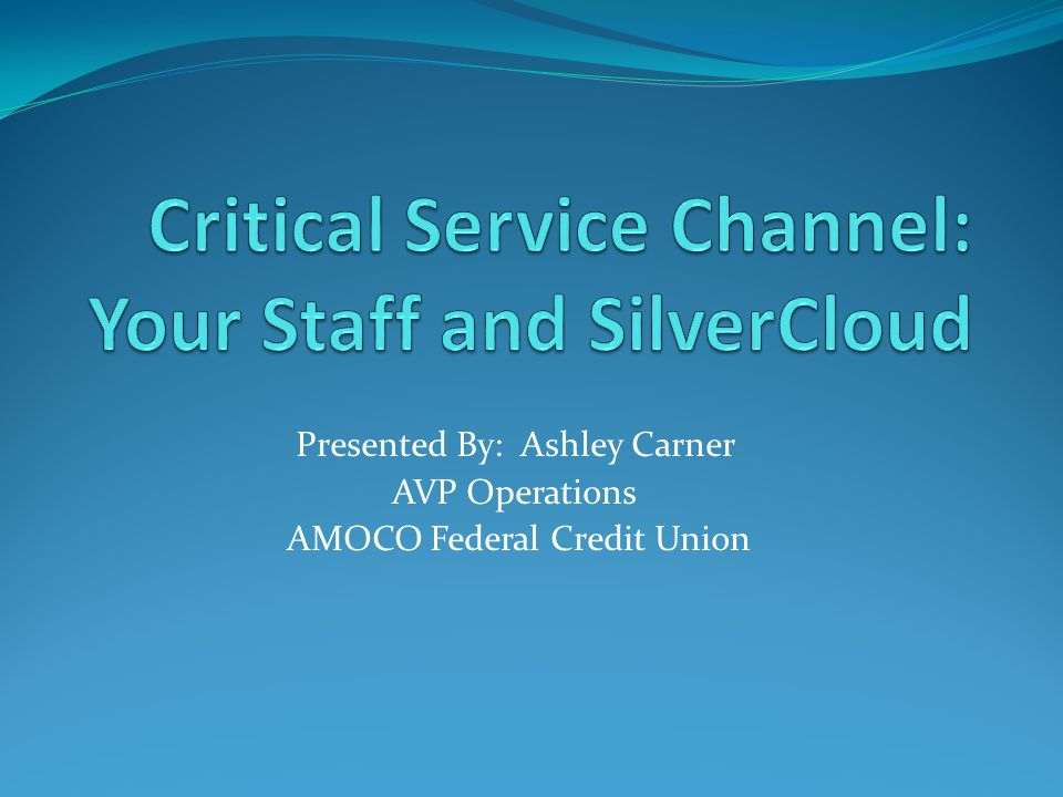 Critical Service Channel: Your Staff and SilverCloud