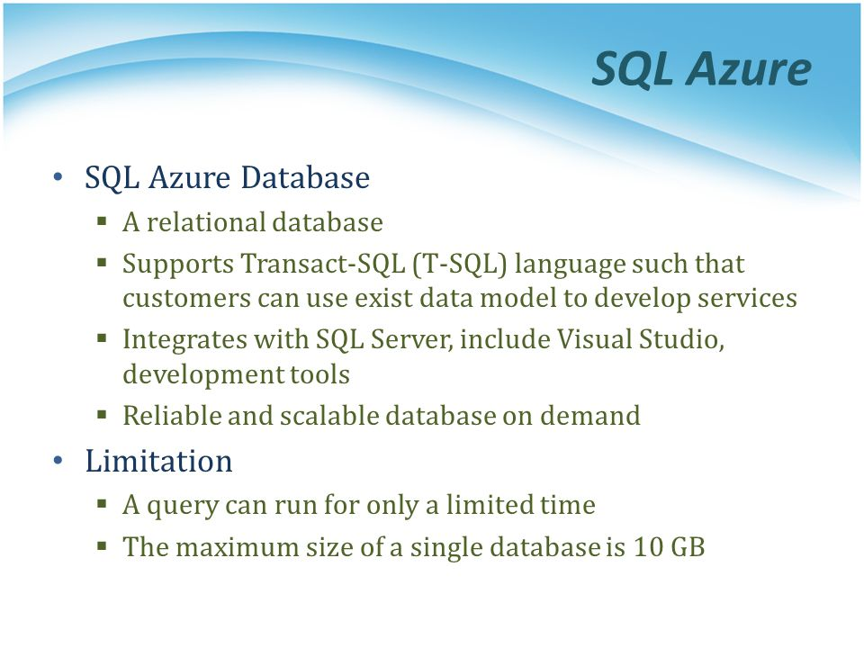 SQL Azure SQL Azure Database Limitation A relational database