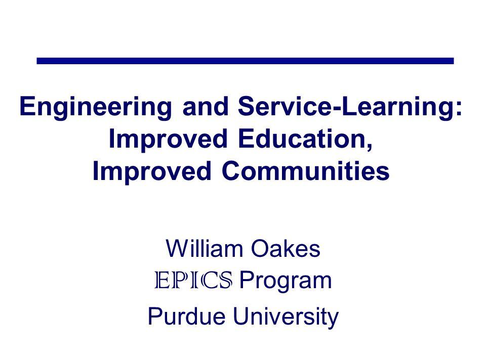 William Oakes EPICS Program Purdue University