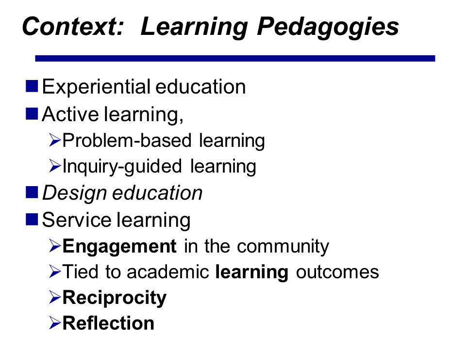 Context: Learning Pedagogies
