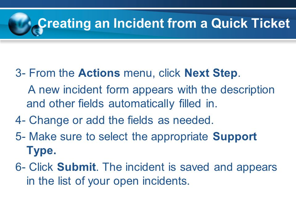 Creating an Incident from a Quick Ticket
