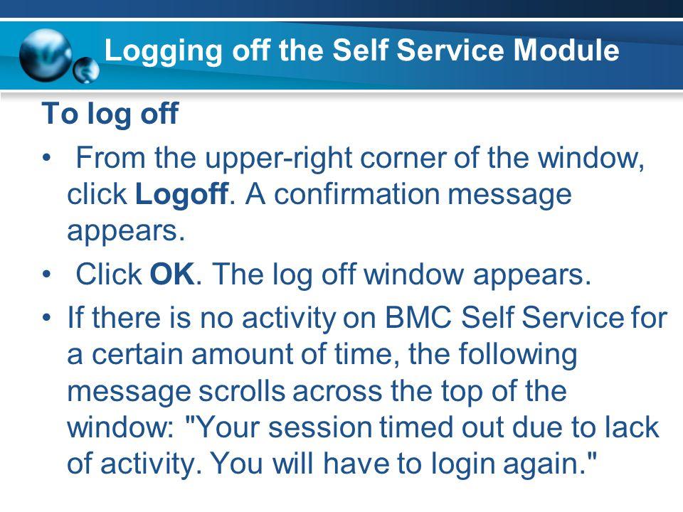 Logging off the Self Service Module