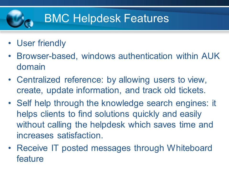 BMC Helpdesk Features User friendly