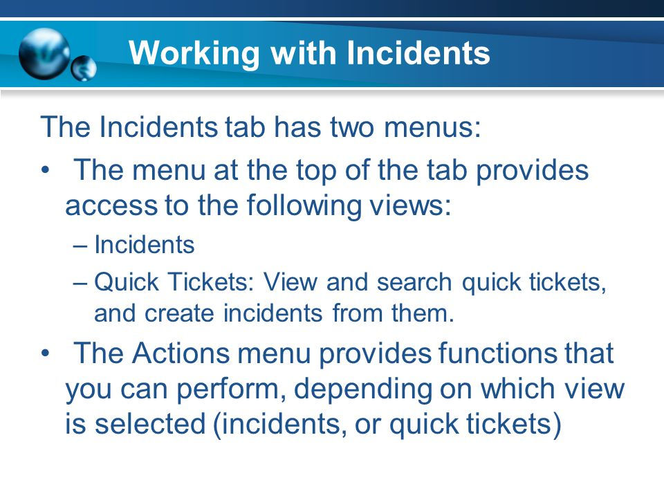 Working with Incidents