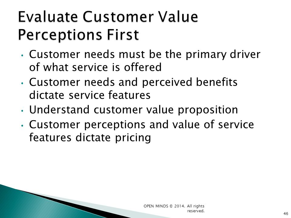 Evaluate Customer Value Perceptions First