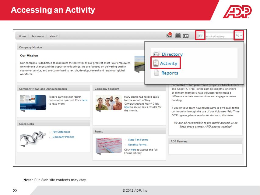 Accessing an Activity In the Global Search field, you can also search for a specific Employee Self Service activity.