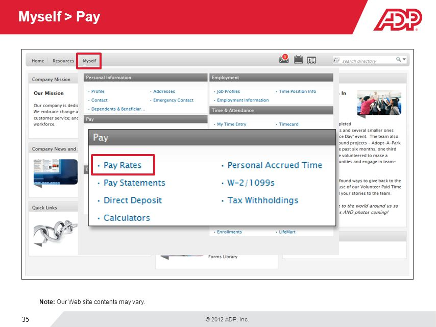 Myself > Pay Under Pay, you can access your pay information.