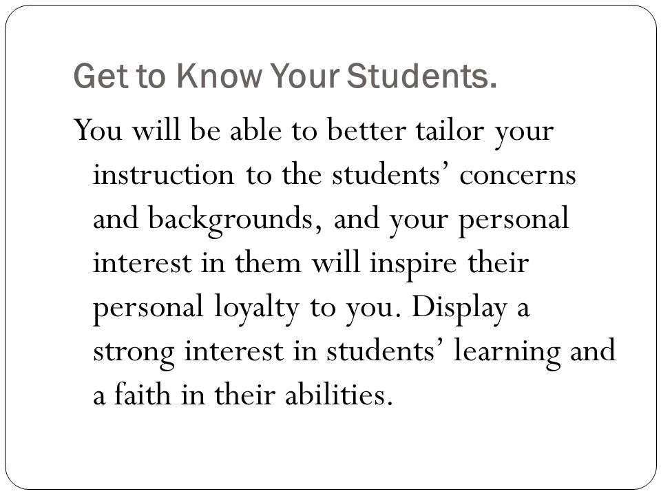 Get to Know Your Students.