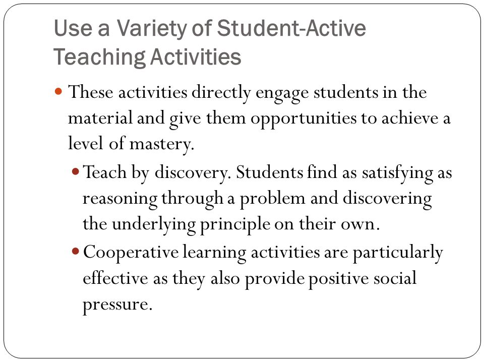 Use a Variety of Student-Active Teaching Activities