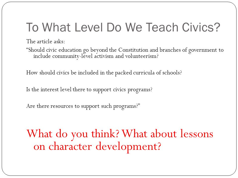 To What Level Do We Teach Civics
