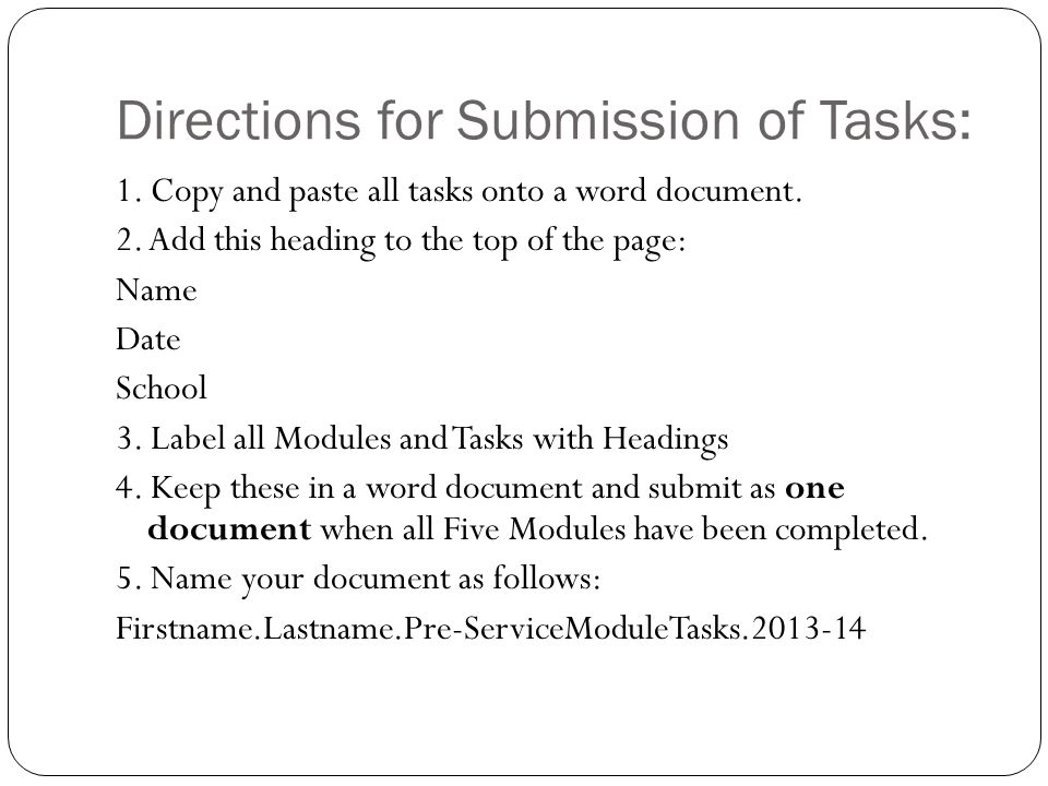 Directions for Submission of Tasks: