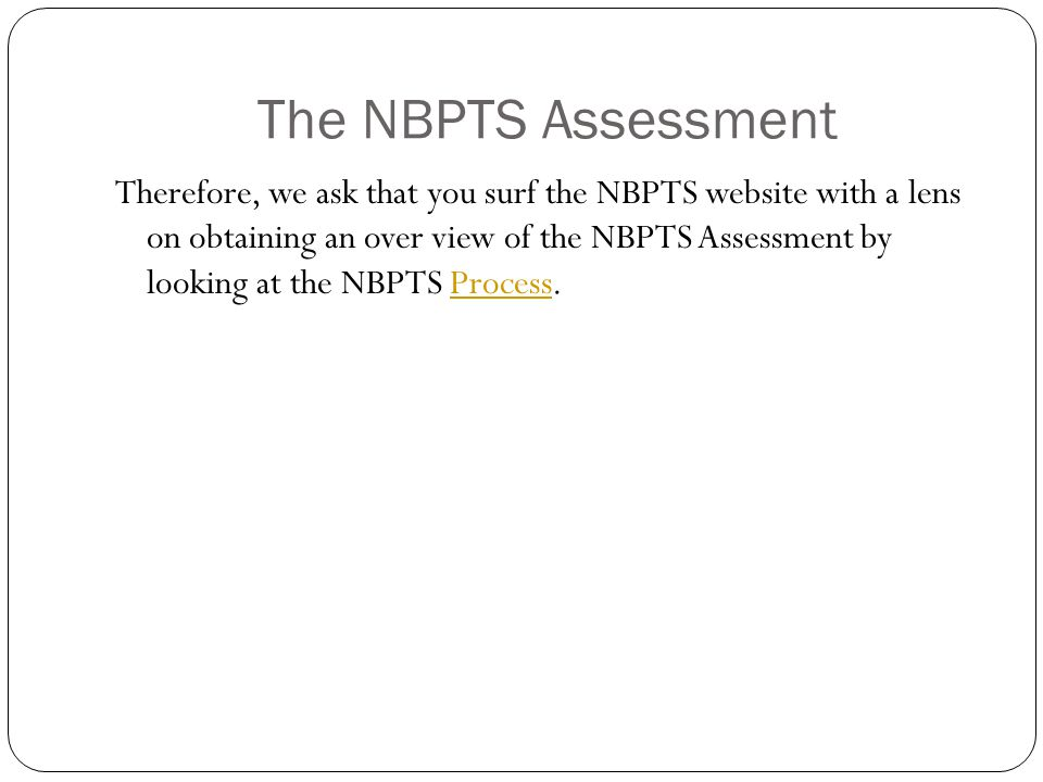 The NBPTS Assessment