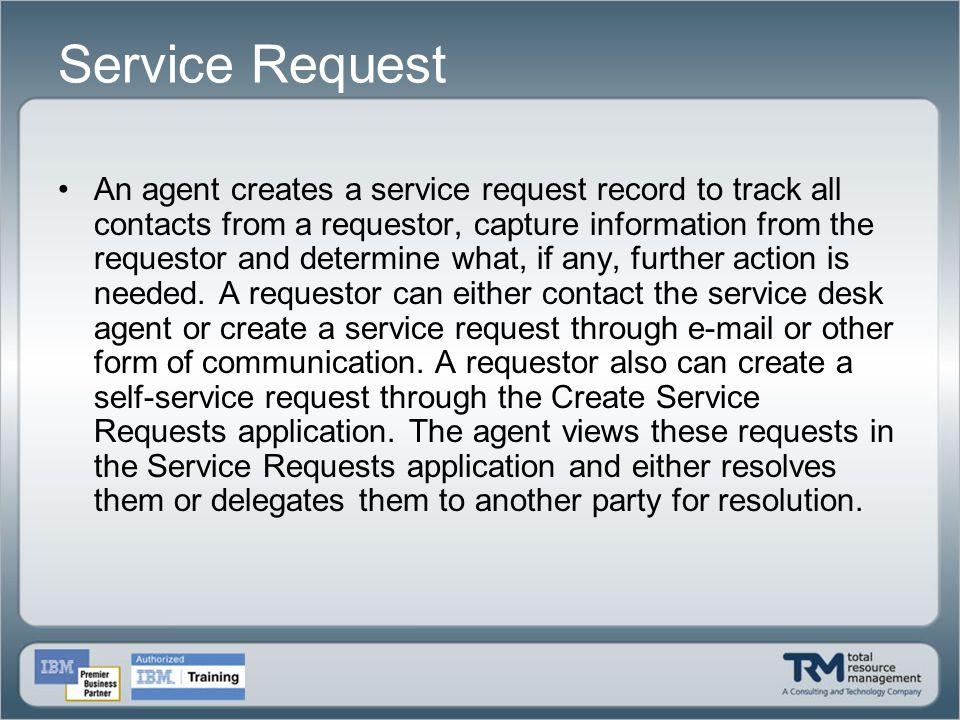 Service Request