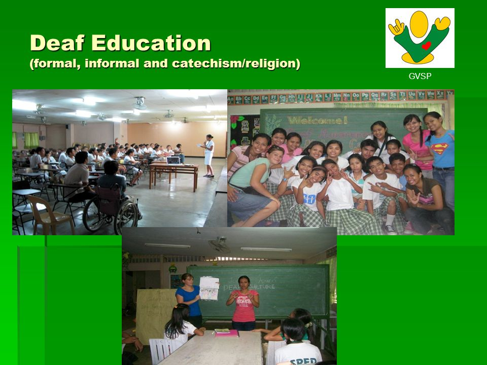 Deaf Education (formal, informal and catechism/religion)