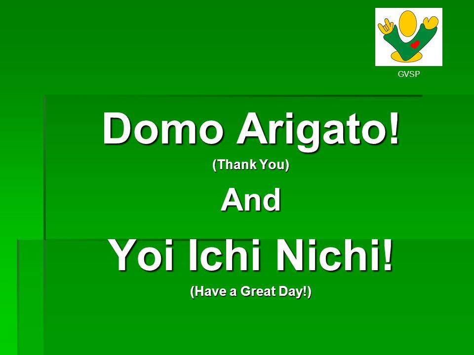 Domo Arigato! Yoi Ichi Nichi!