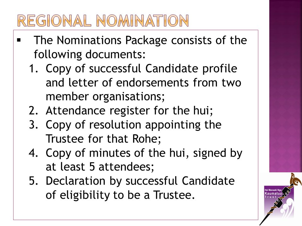 Regional NOMINATION The Nominations Package consists of the following documents: