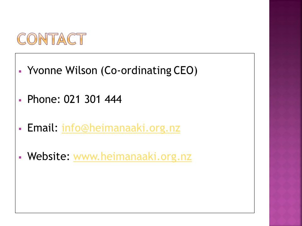CONTACT Yvonne Wilson (Co-ordinating CEO) Phone: 021 301 444