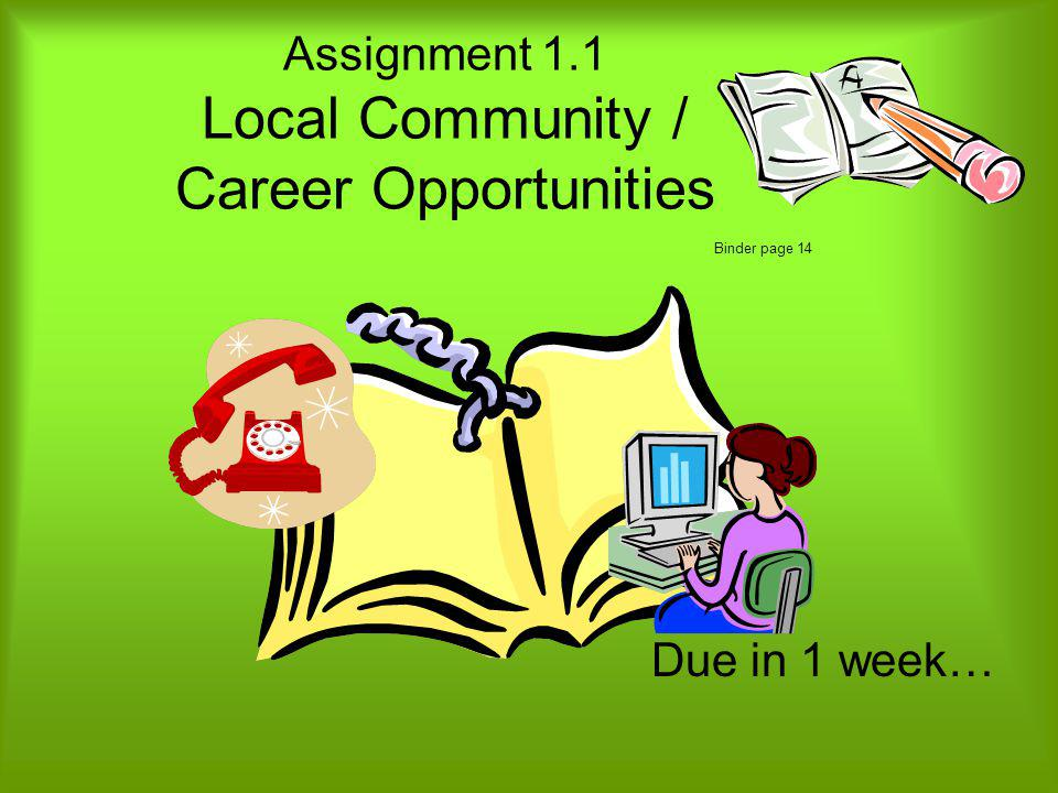Assignment 1.1 Local Community / Career Opportunities Binder page 14