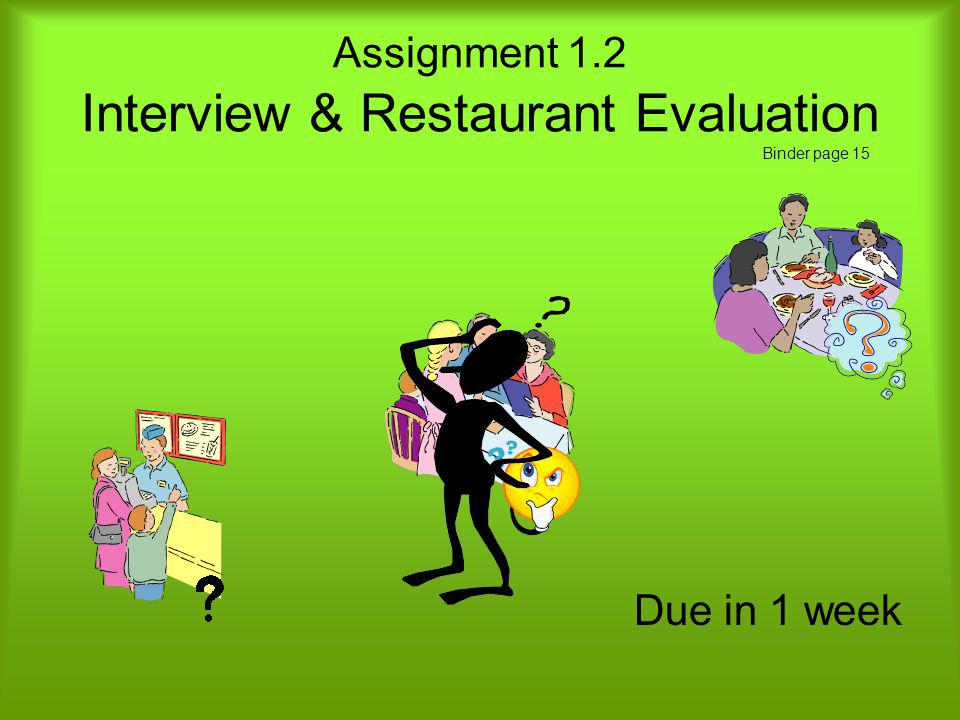 Assignment 1.2 Interview & Restaurant Evaluation Binder page 15