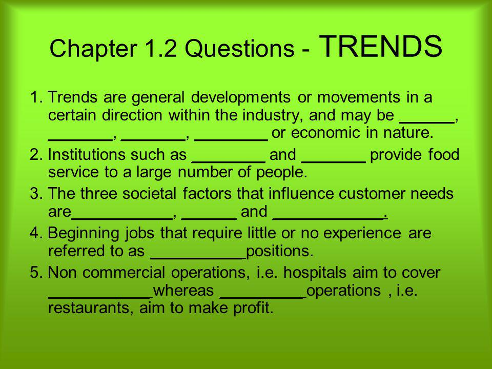 Chapter 1.2 Questions - TRENDS