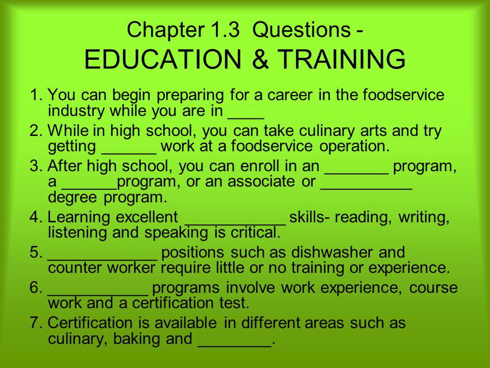 Chapter 1.3 Questions - EDUCATION & TRAINING
