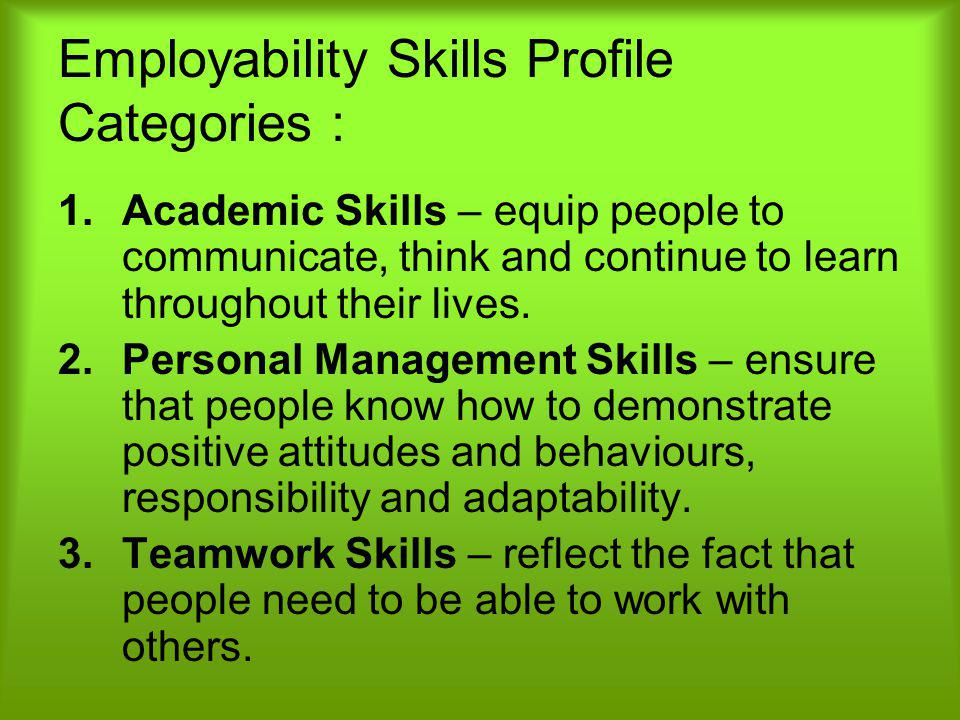 Employability Skills Profile Categories :