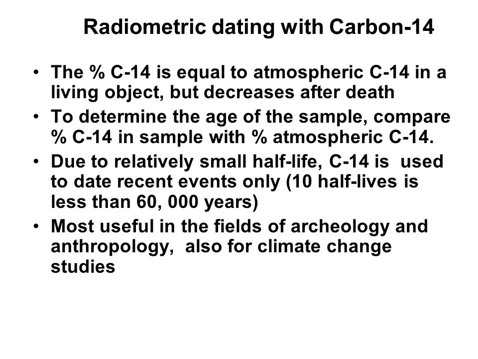 Radiometric dating with Carbon-14
