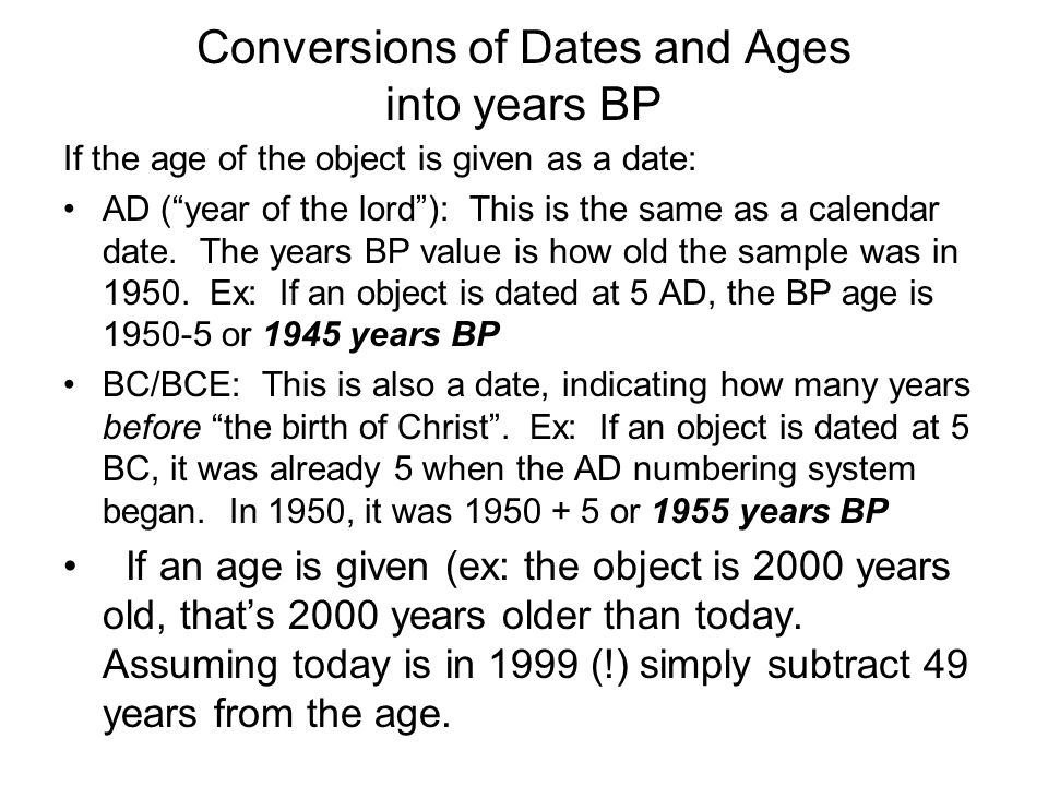 Conversions of Dates and Ages into years BP