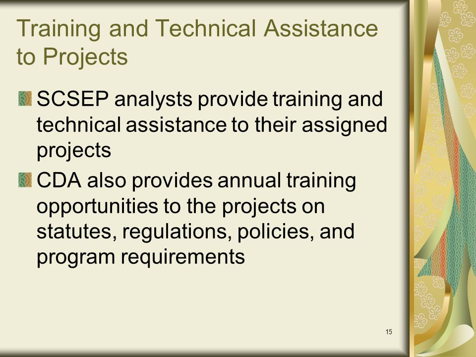 Training and Technical Assistance to Projects