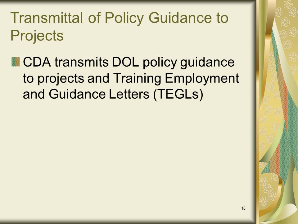 Transmittal of Policy Guidance to Projects