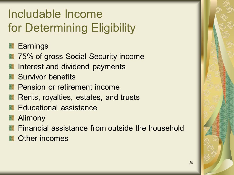 Includable Income for Determining Eligibility