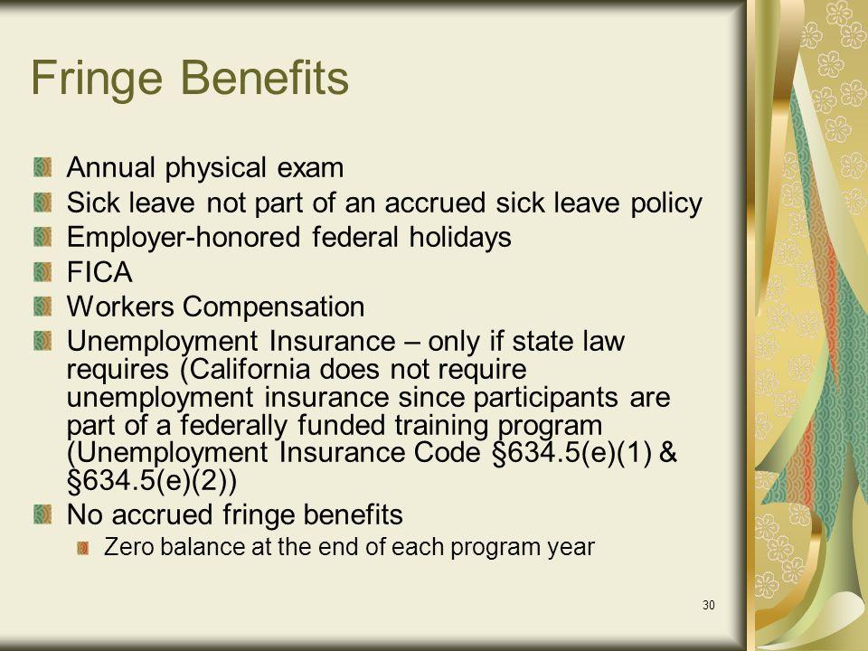 Fringe Benefits Annual physical exam