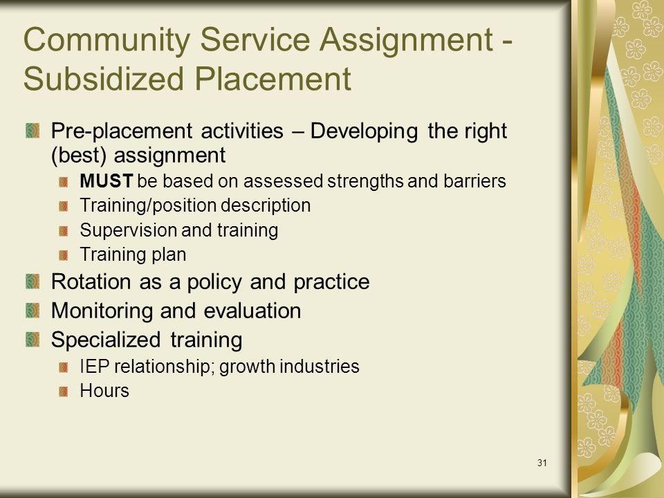 Community Service Assignment - Subsidized Placement