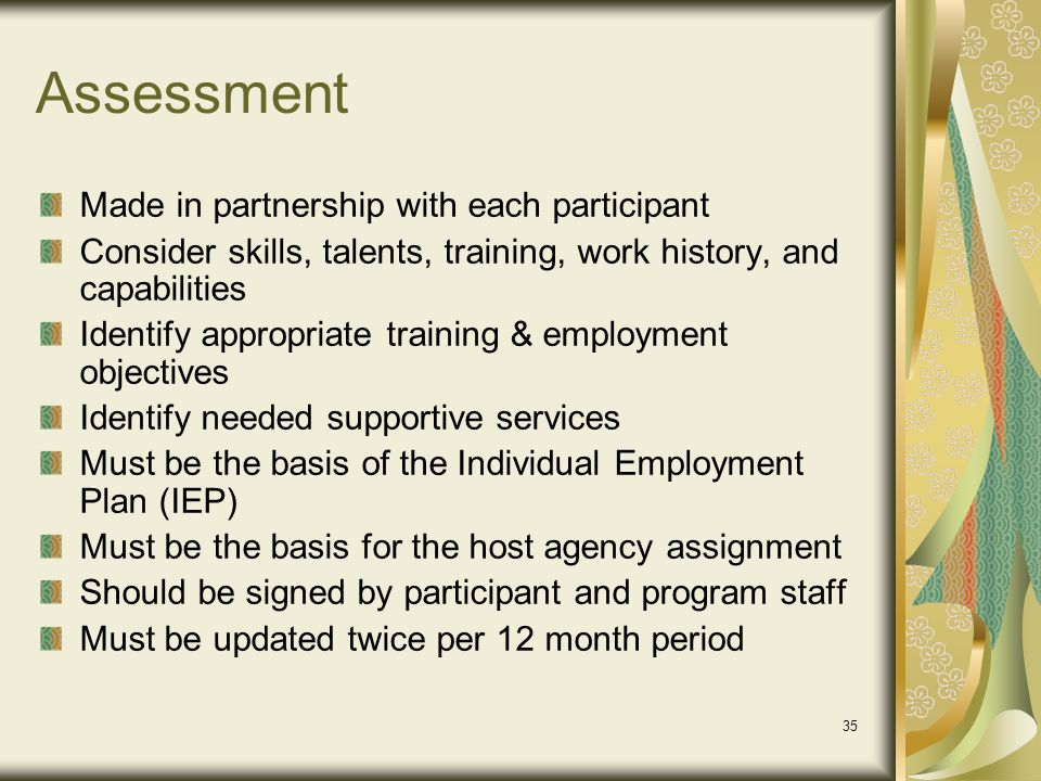 Assessment Made in partnership with each participant