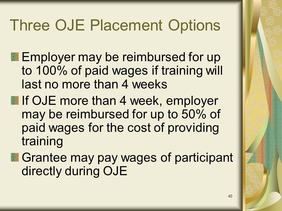 Three OJE Placement Options