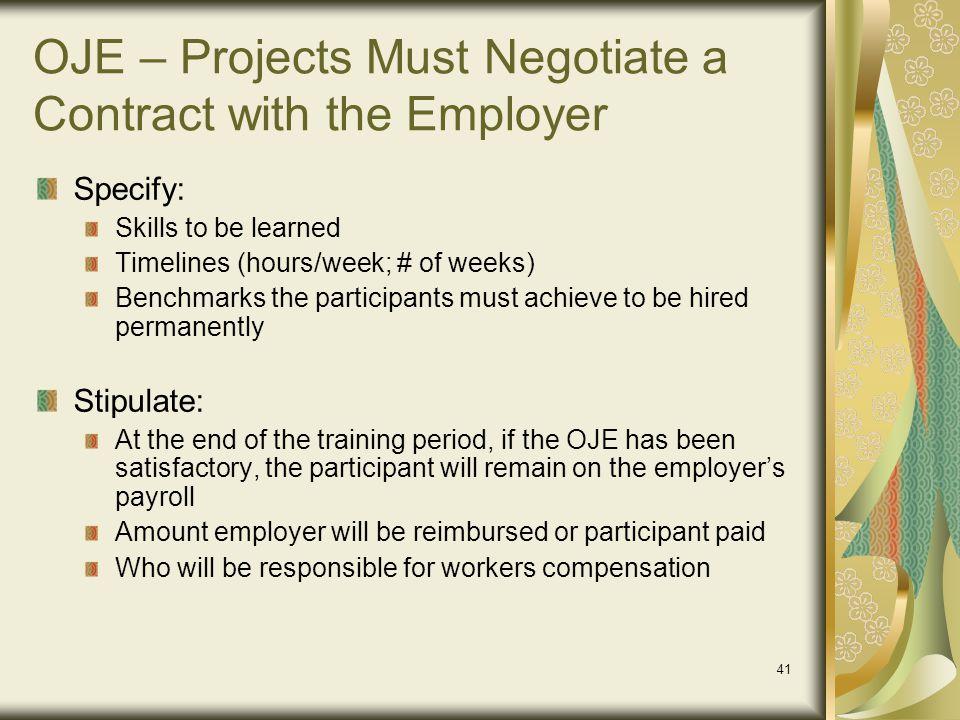 OJE – Projects Must Negotiate a Contract with the Employer