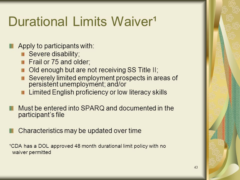 Durational Limits Waiver¹