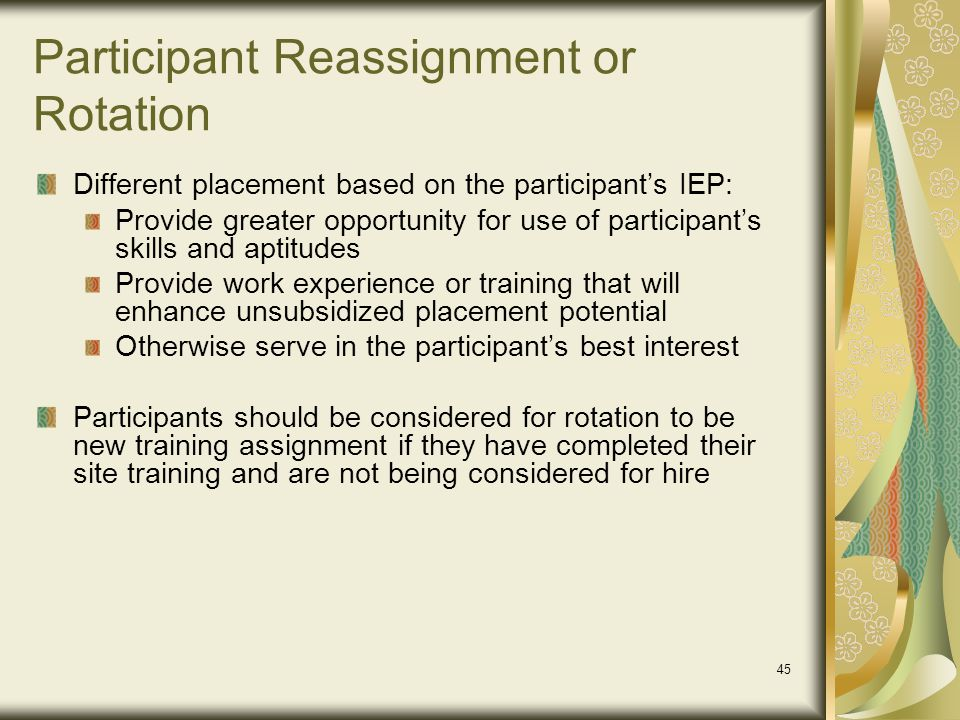 Participant Reassignment or Rotation