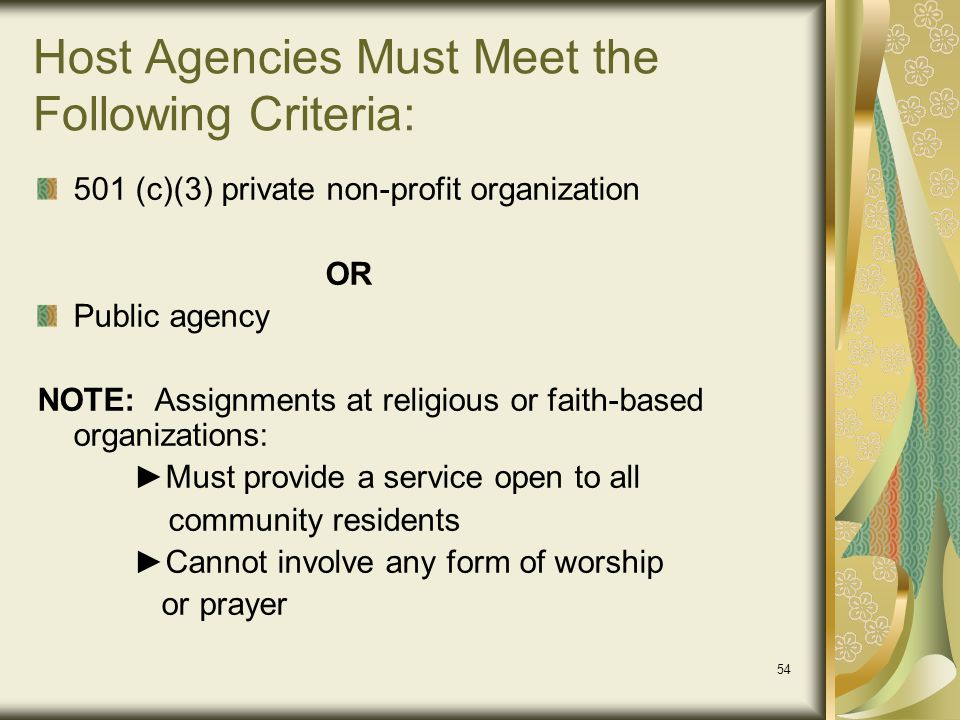 Host Agencies Must Meet the Following Criteria: