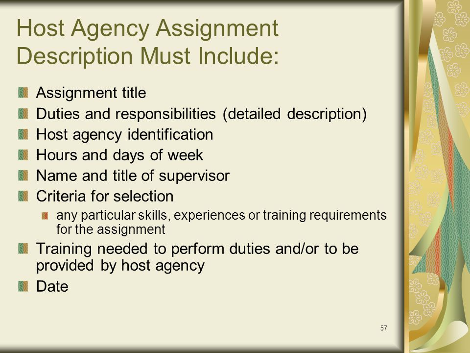 Host Agency Assignment Description Must Include: