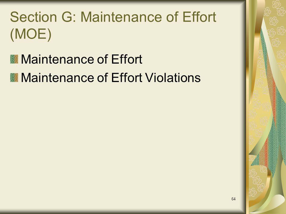 Section G: Maintenance of Effort (MOE)