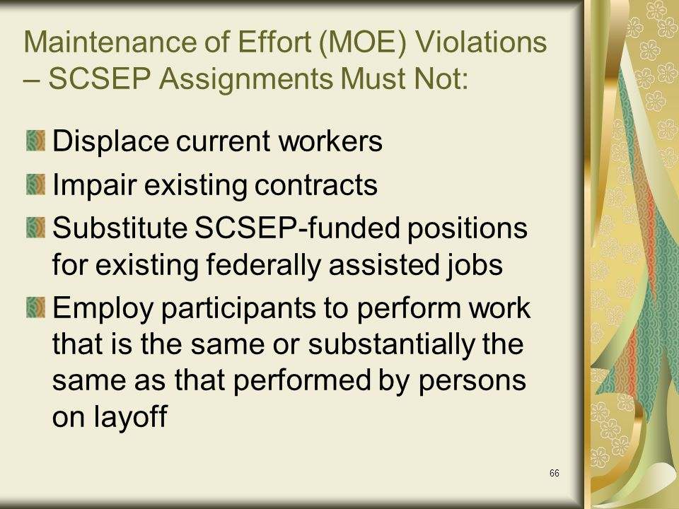 Maintenance of Effort (MOE) Violations – SCSEP Assignments Must Not: