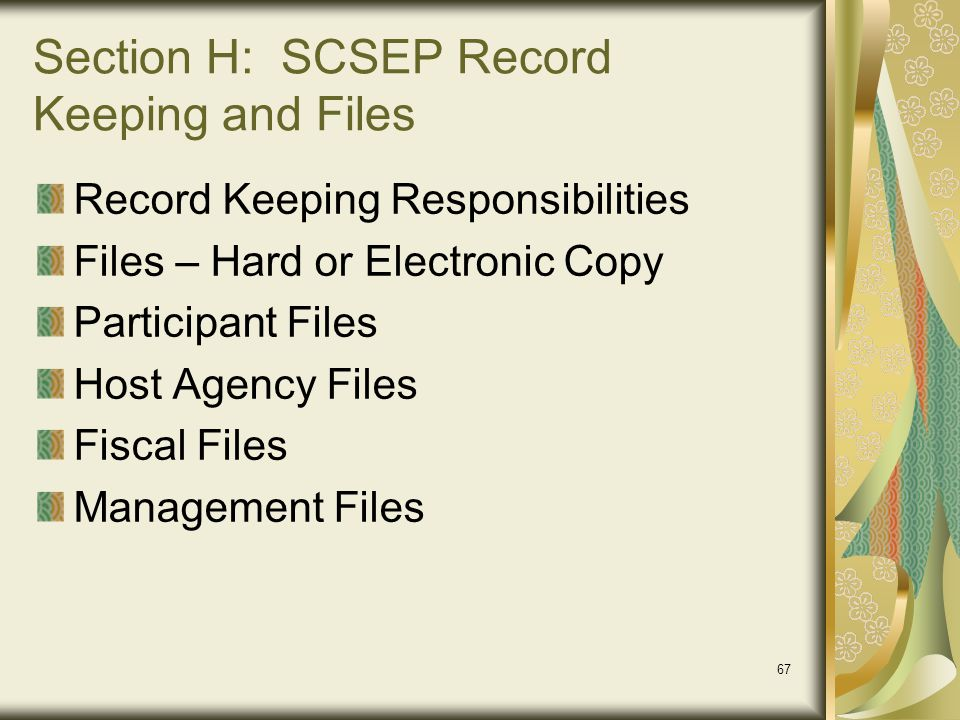 Section H: SCSEP Record Keeping and Files