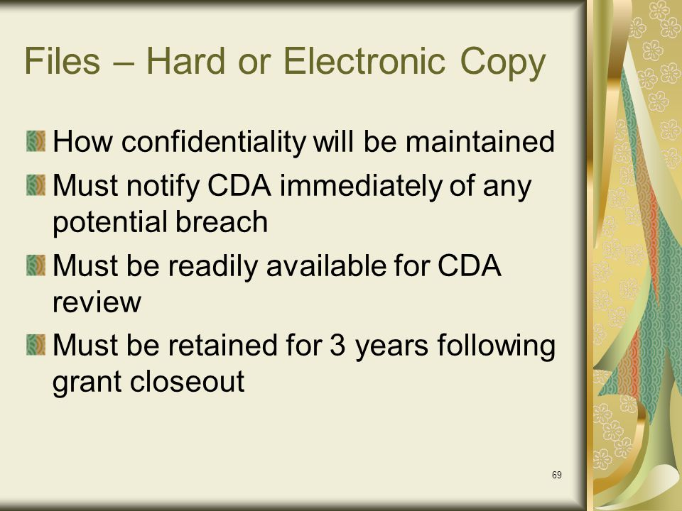 Files – Hard or Electronic Copy