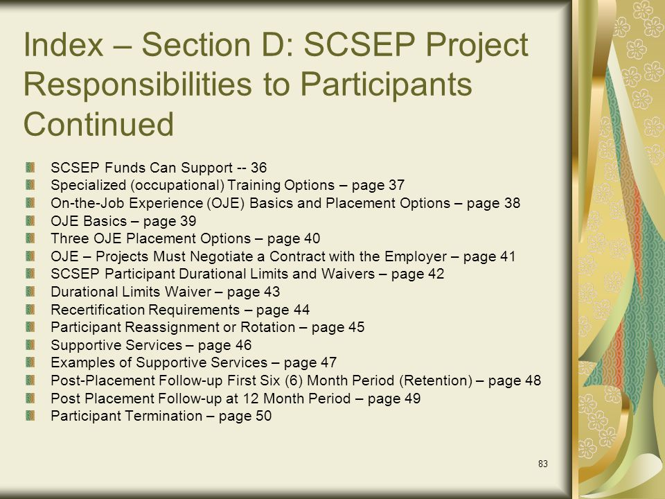 Index – Section D: SCSEP Project Responsibilities to Participants Continued