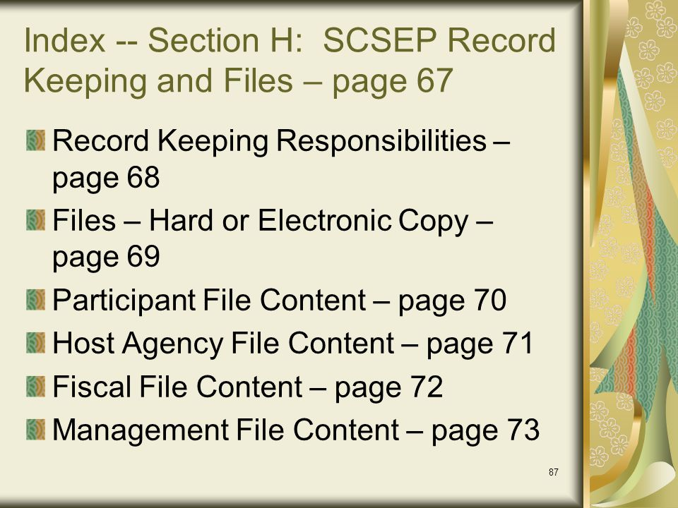 Index -- Section H: SCSEP Record Keeping and Files – page 67
