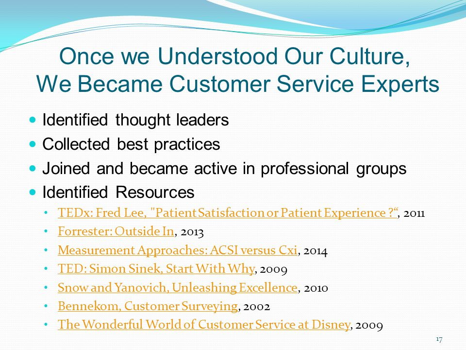 Once we Understood Our Culture, We Became Customer Service Experts
