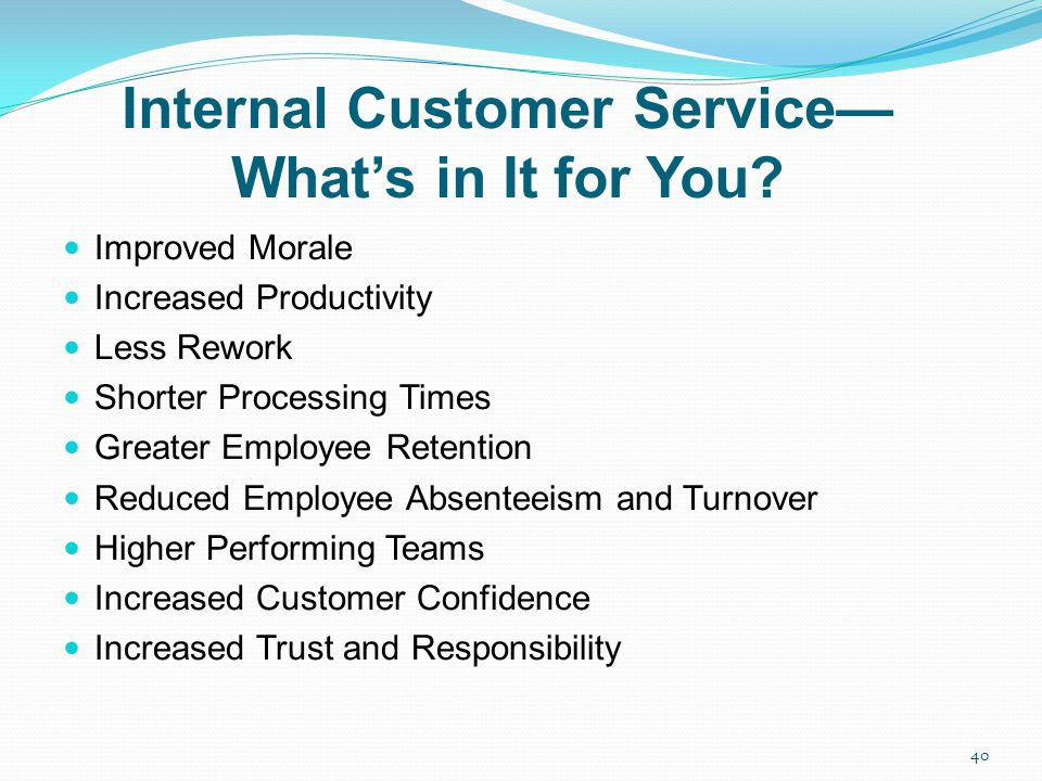 Internal Customer Service— What's in It for You