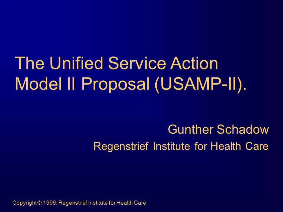 The Unified Service Action Model II Proposal (USAMP-II).
