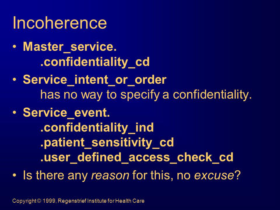 Incoherence Master_service. .confidentiality_cd